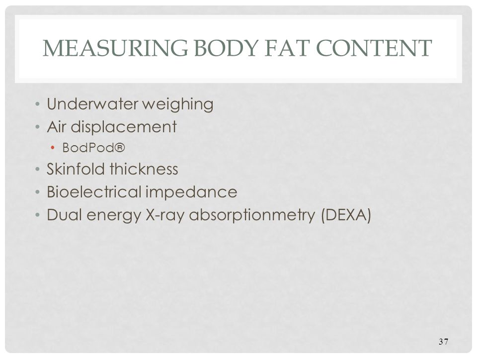 Measuring Body Fat Content