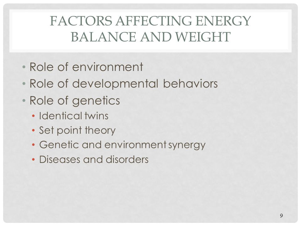 Factors Affecting Energy Balance and Weight