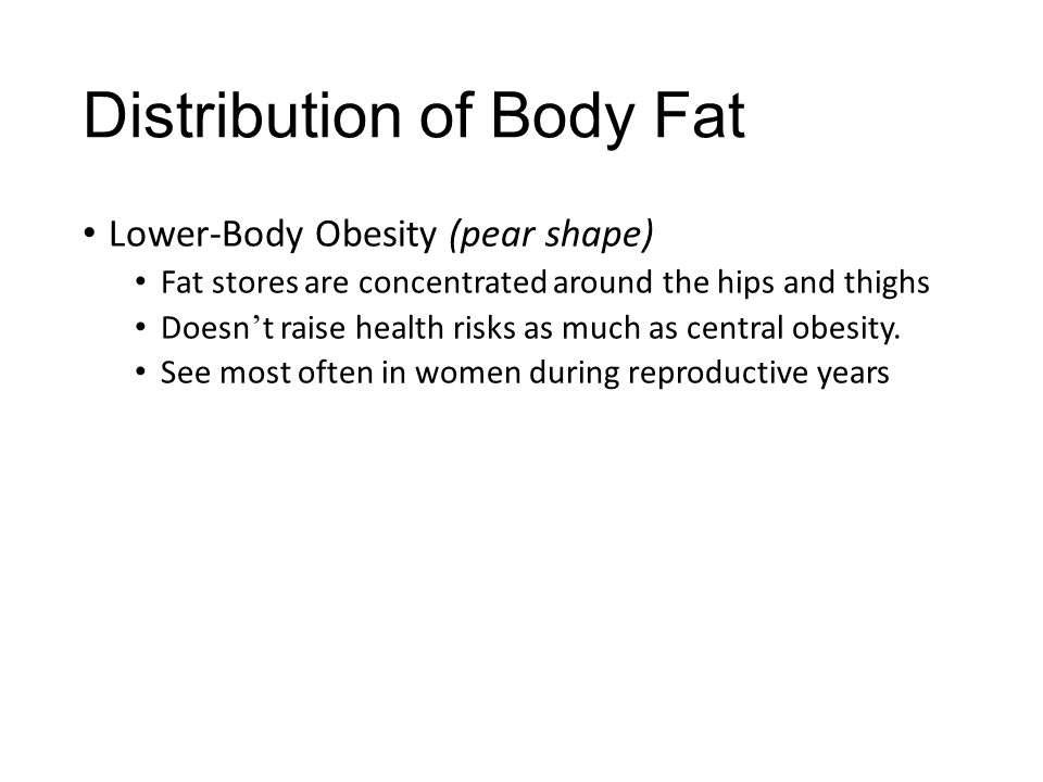 Distribution of Body Fat