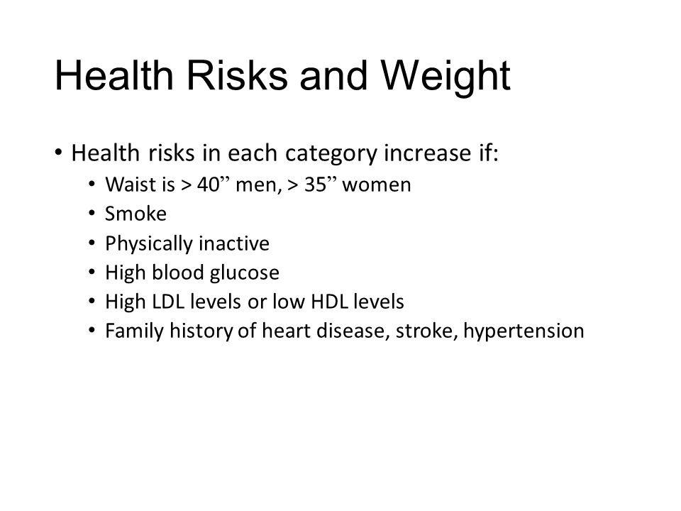 Health Risks and Weight