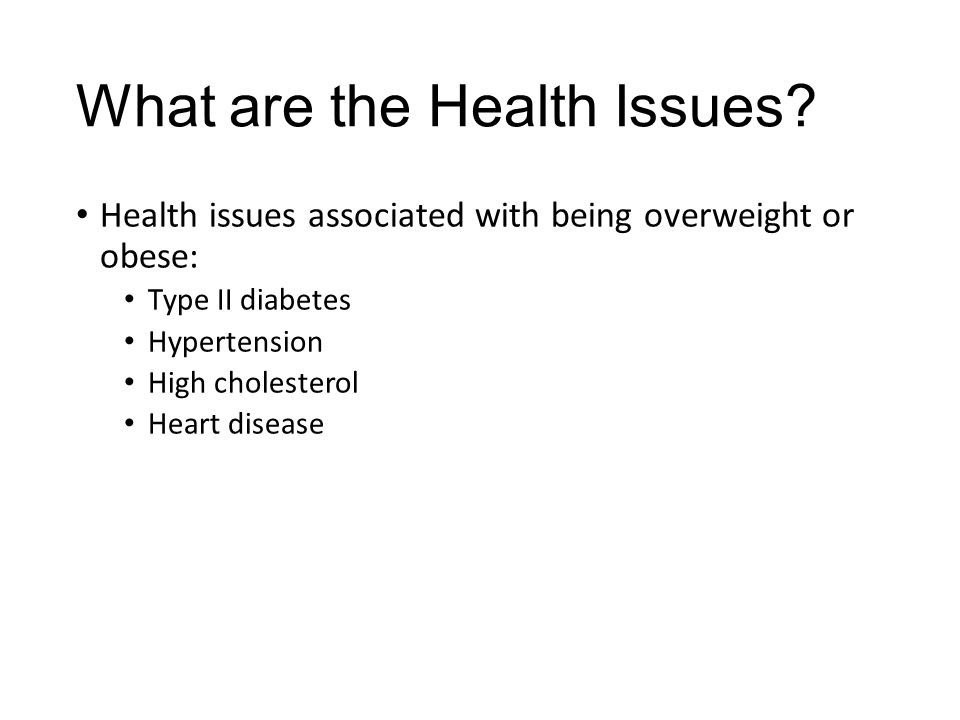 What are the Health Issues