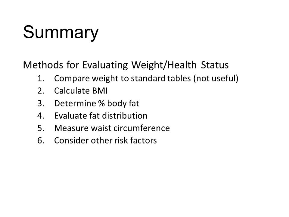 Summary Methods for Evaluating Weight/Health Status