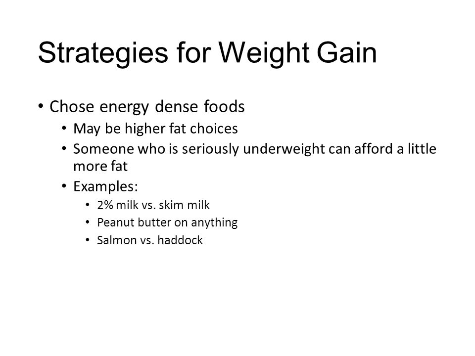 Strategies for Weight Gain