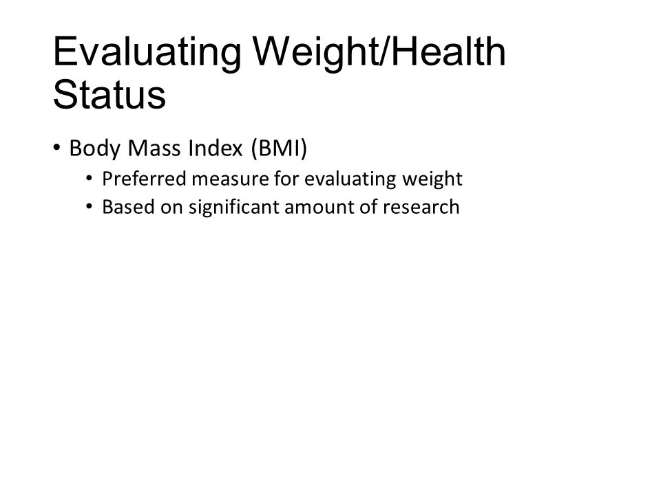 Evaluating Weight/Health Status