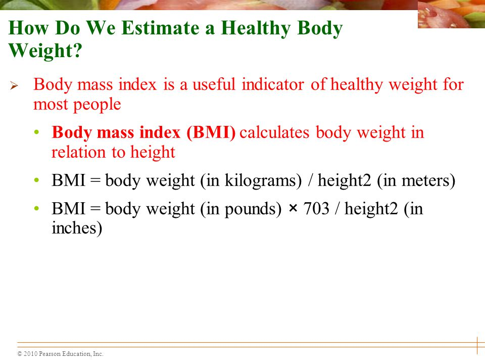 How Do We Estimate a Healthy Body Weight