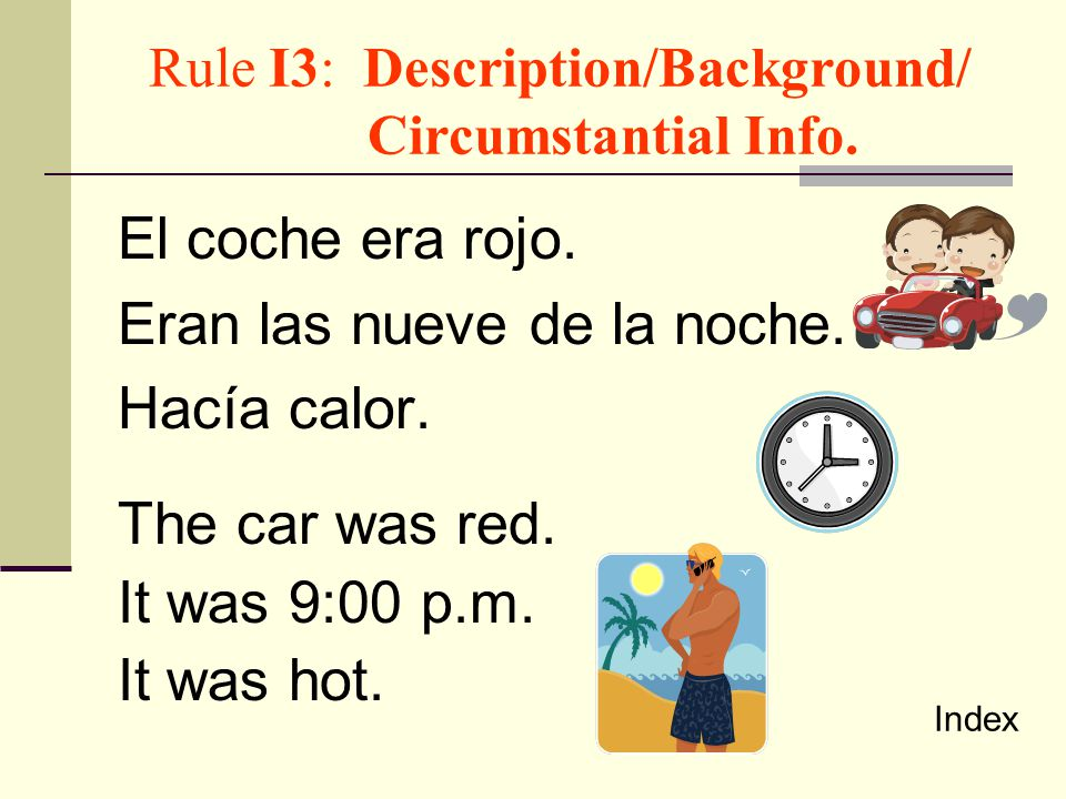 Rule I3: Description/Background/ Circumstantial Info.