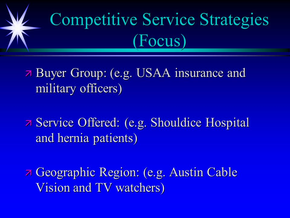 Competitive Service Strategies (Focus)