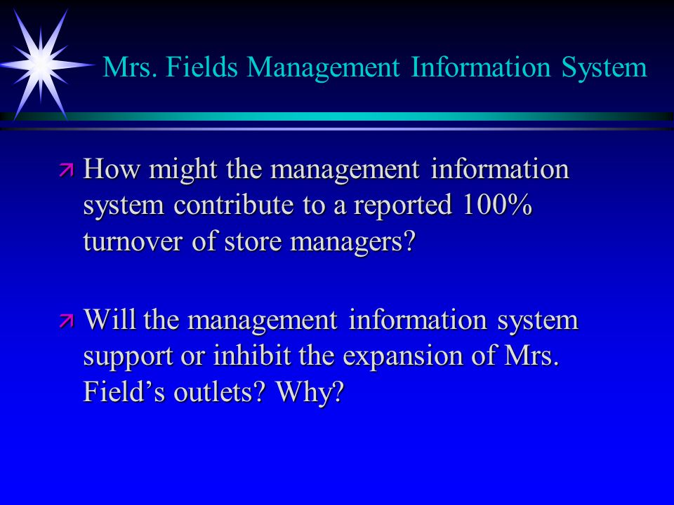 Mrs. Fields Management Information System