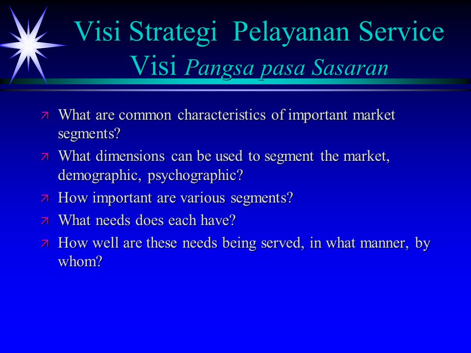 Visi Strategi Pelayanan Service Visi Pangsa pasa Sasaran