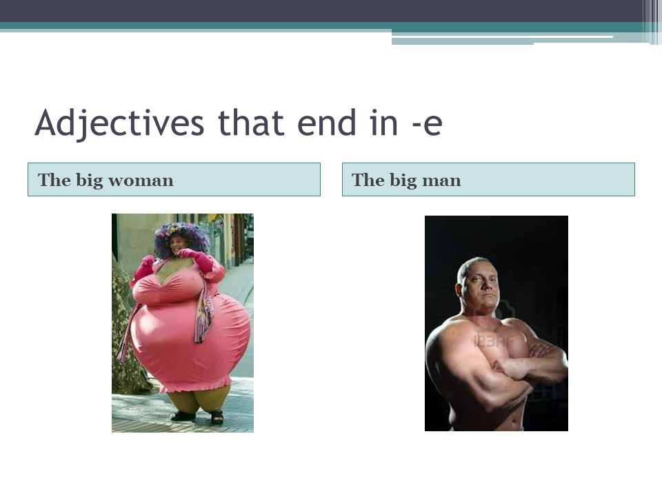Adjectives that end in -e