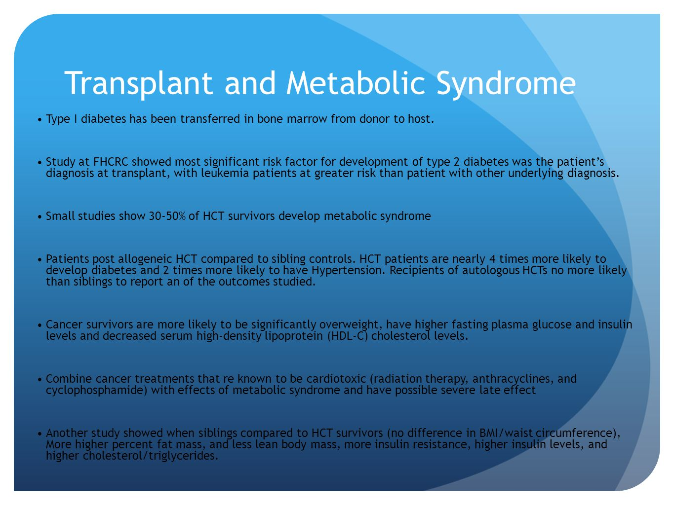 Transplant and Metabolic Syndrome
