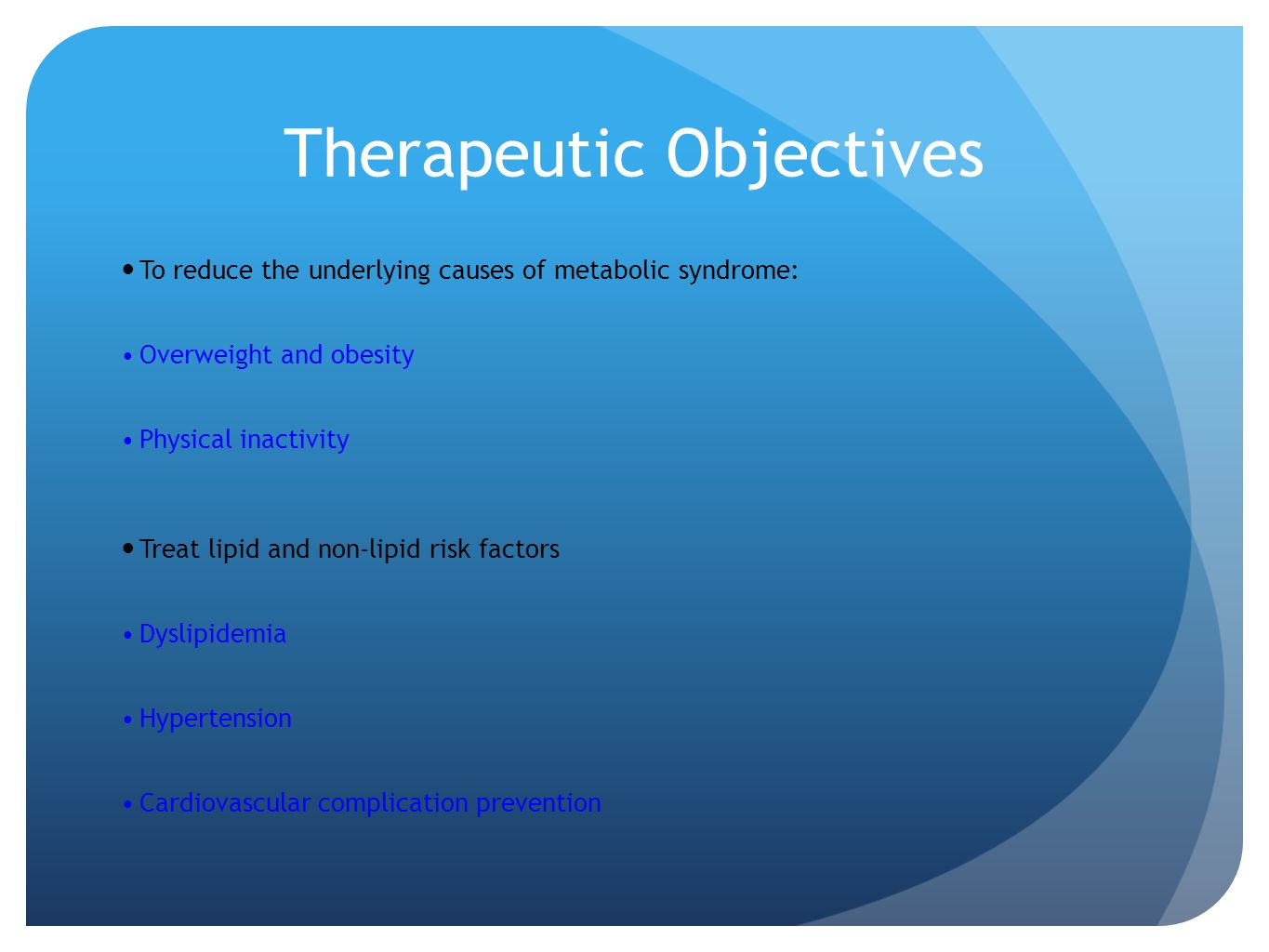 Therapeutic Objectives