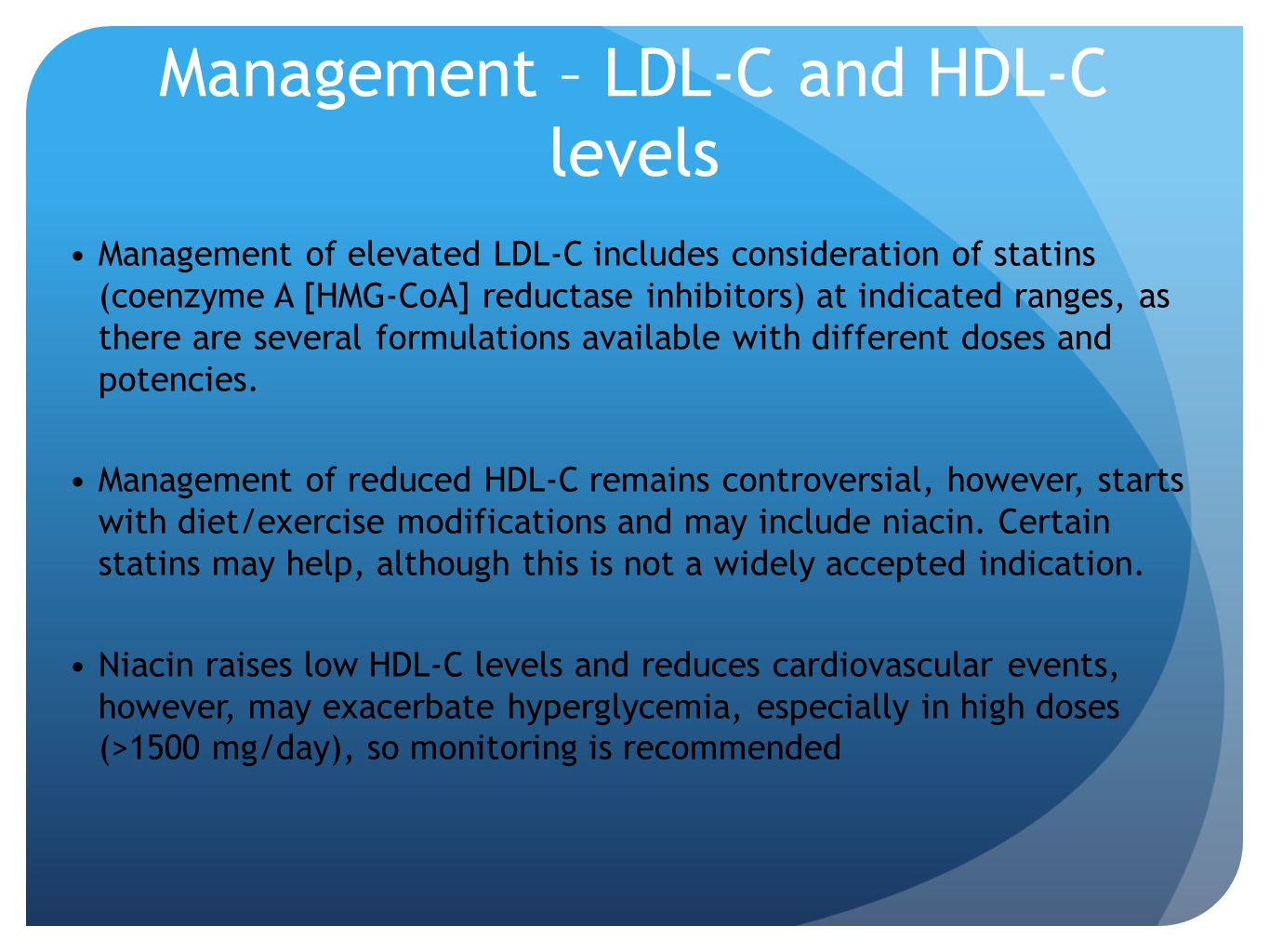 Management – LDL-C and HDL-C levels