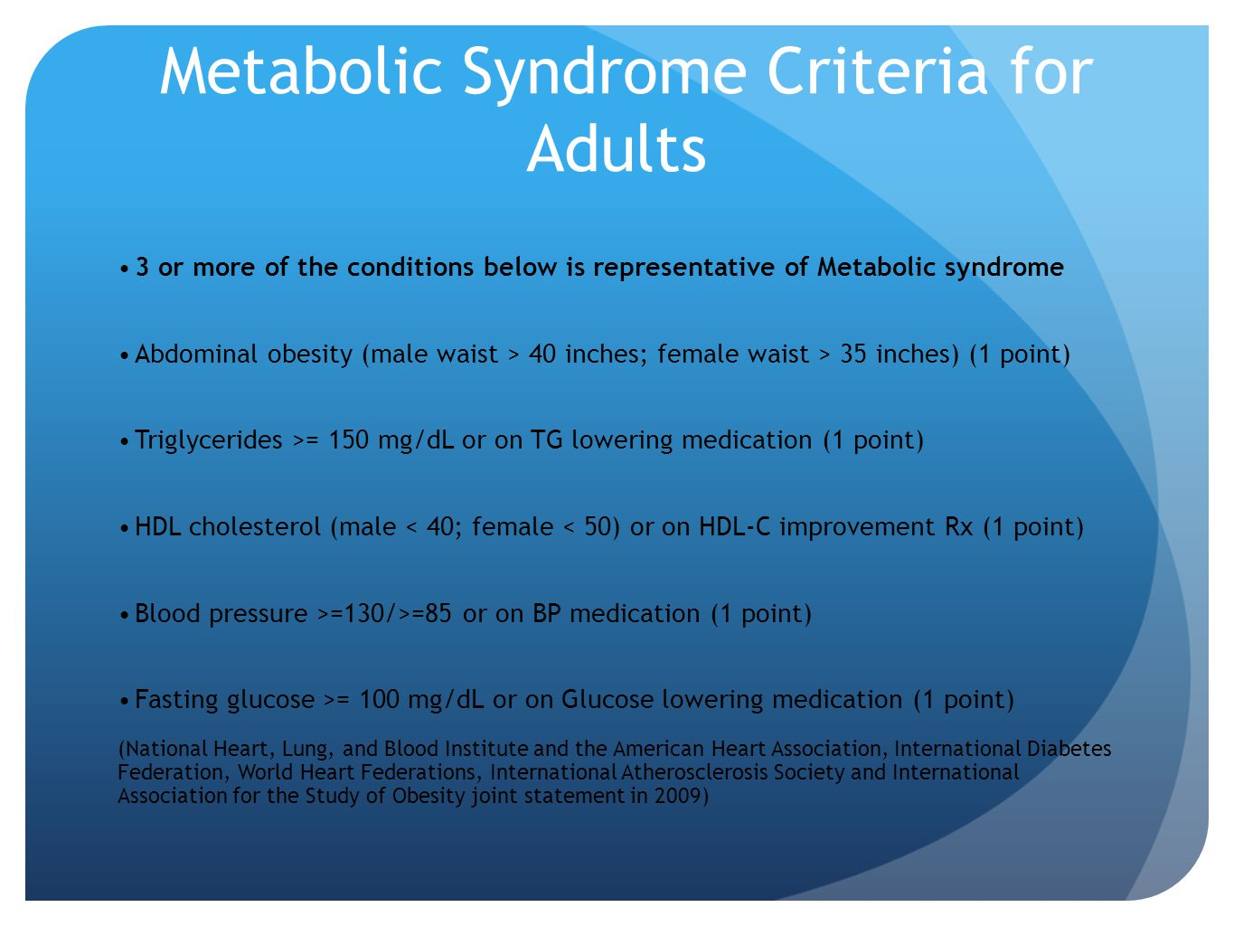 Metabolic Syndrome Criteria for Adults