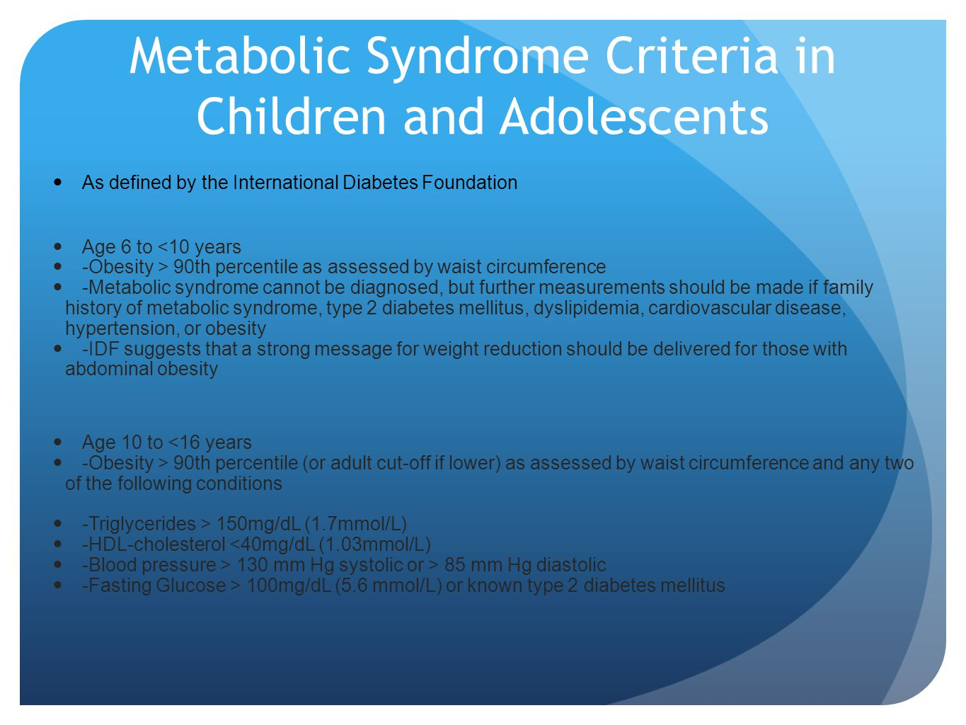Metabolic Syndrome Criteria in Children and Adolescents