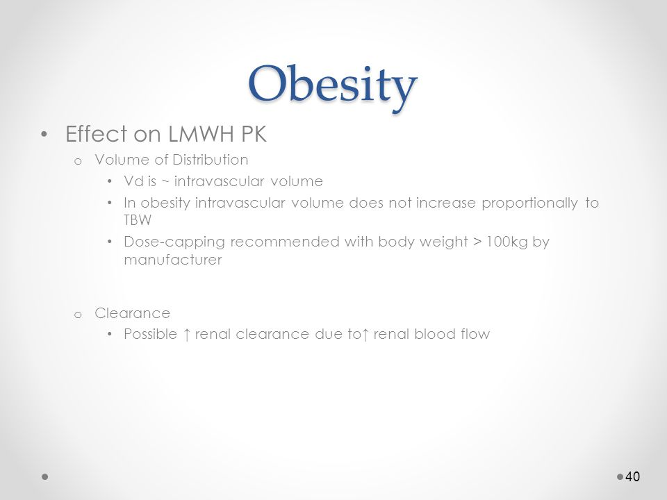 Obesity Effect on LMWH PK Volume of Distribution