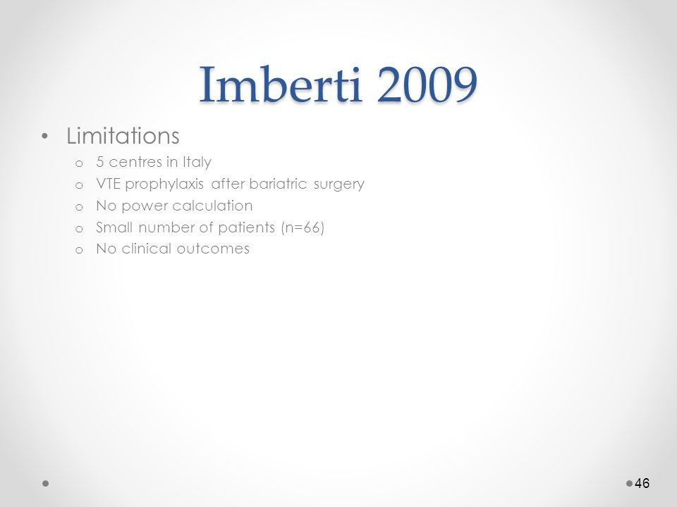 Imberti 2009 Limitations 5 centres in Italy