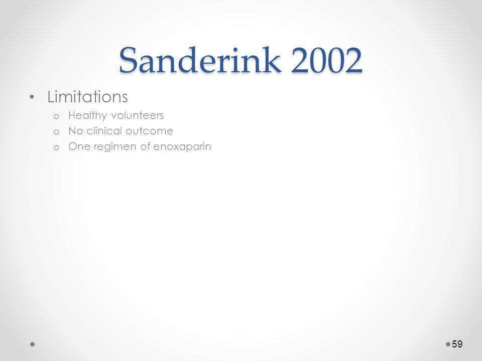 Sanderink 2002 Limitations Healthy volunteers No clinical outcome