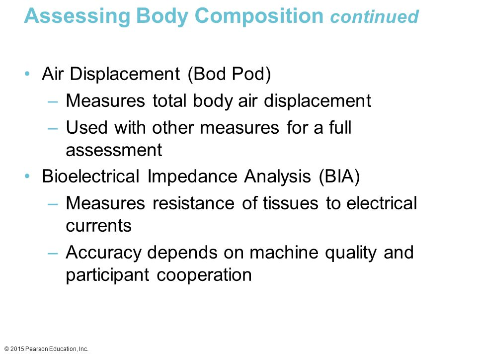 Assessing Body Composition continued