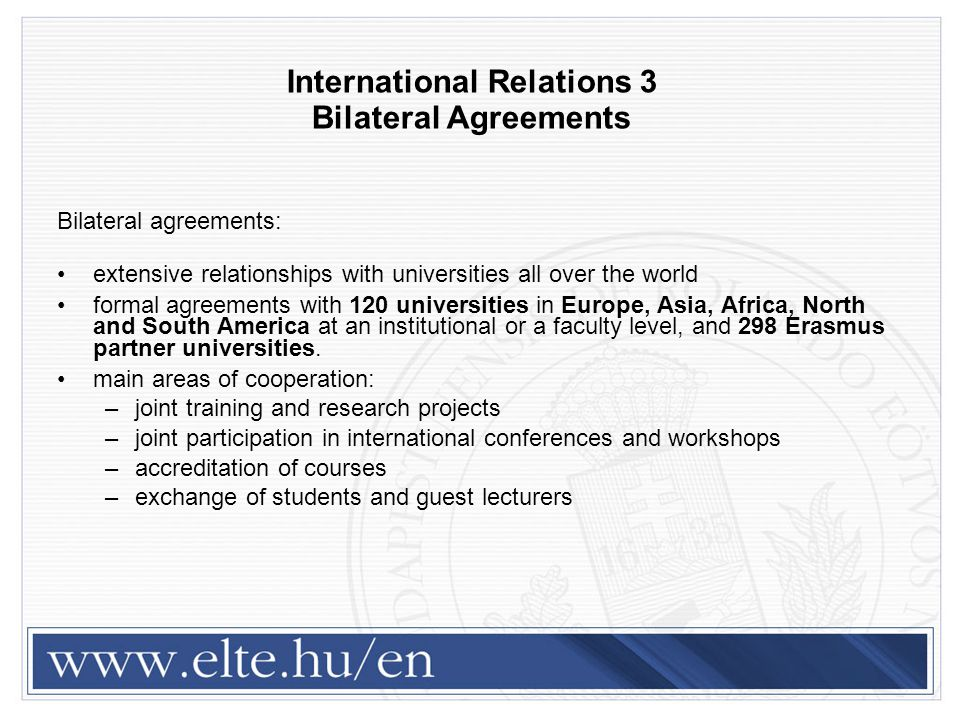 International Relations 3 Bilateral Agreements