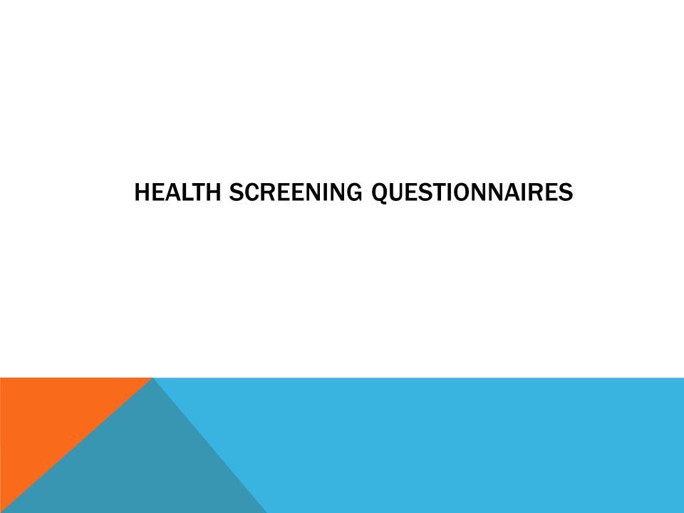 Health screening questionnaires