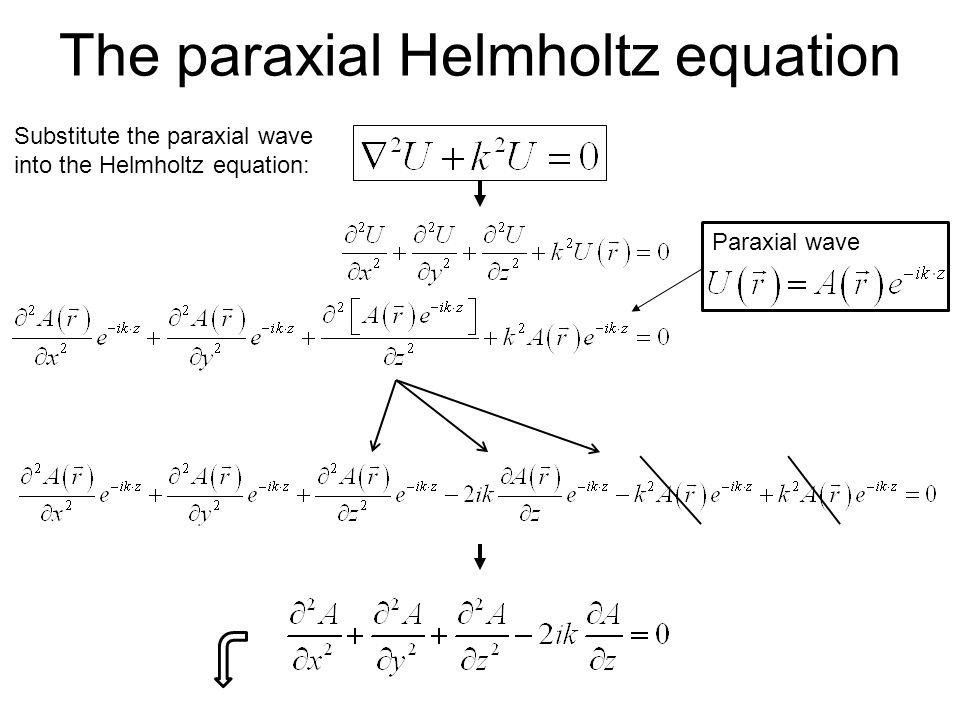 The paraxial Helmholtz equation
