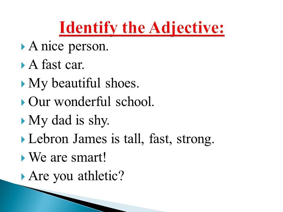 Identify the Adjective:
