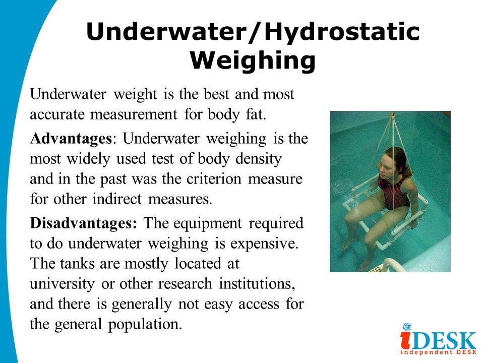 Underwater/Hydrostatic Weighing