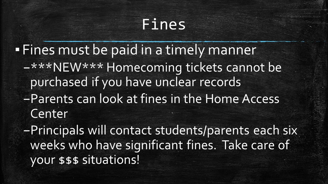 Fines Fines must be paid in a timely manner