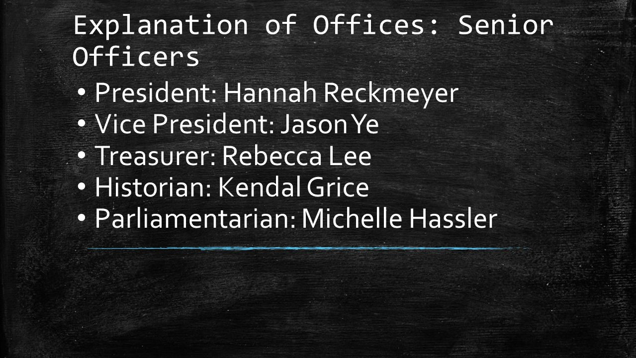 Explanation of Offices: Senior Officers