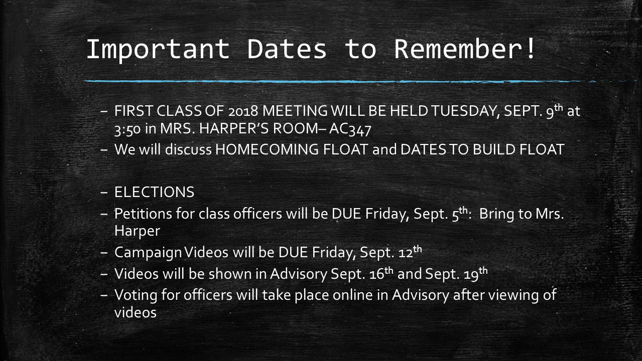 Important Dates to Remember!