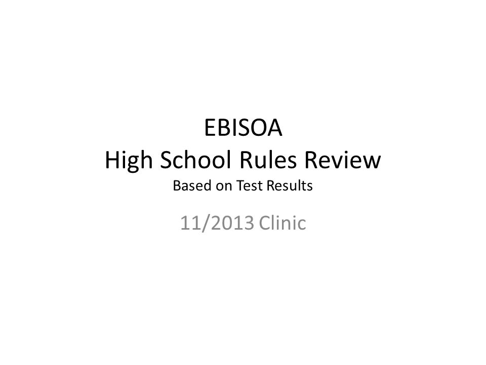 EBISOA High School Rules Review Based on Test Results