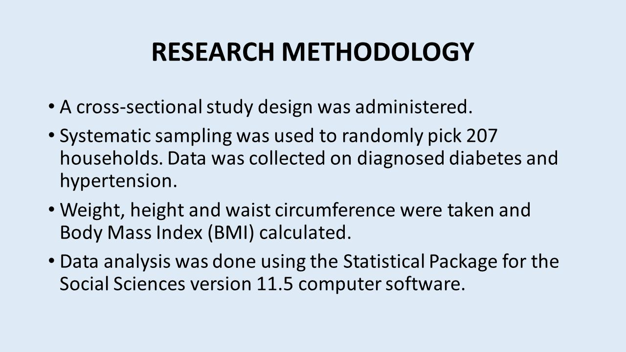 RESEARCH METHODOLOGY A cross-sectional study design was administered.