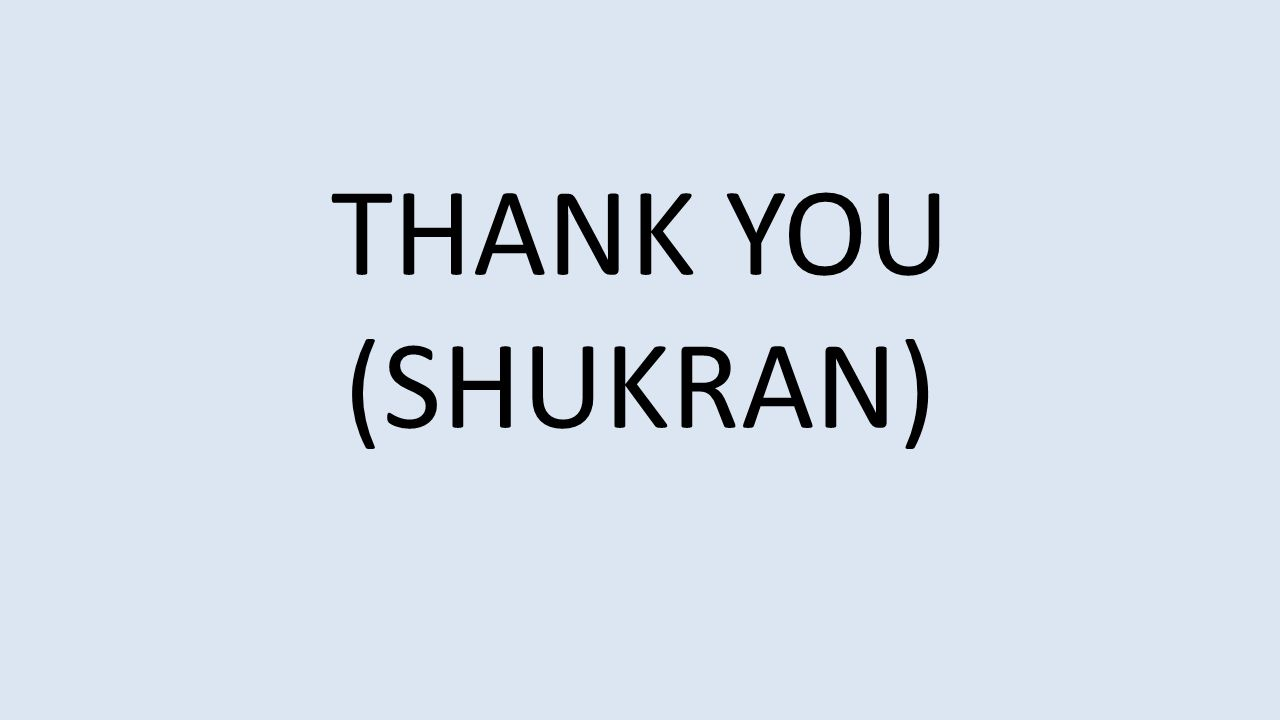 THANK YOU (SHUKRAN)
