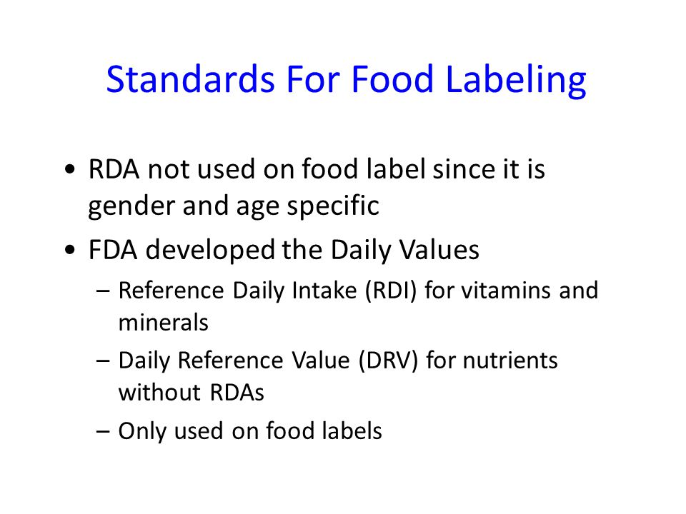 Standards For Food Labeling