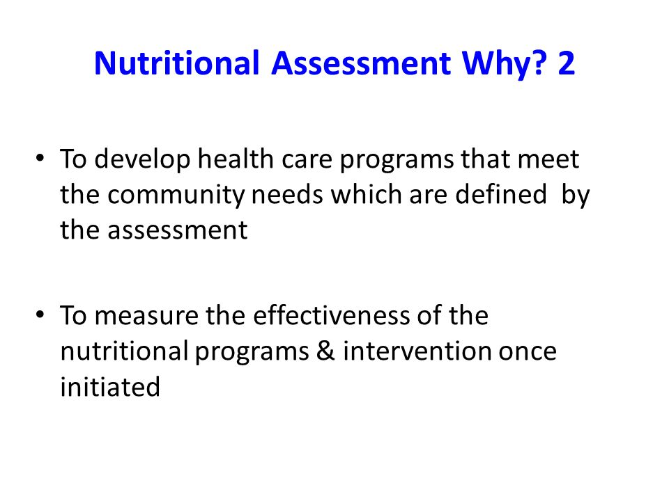 Nutritional Assessment Why 2