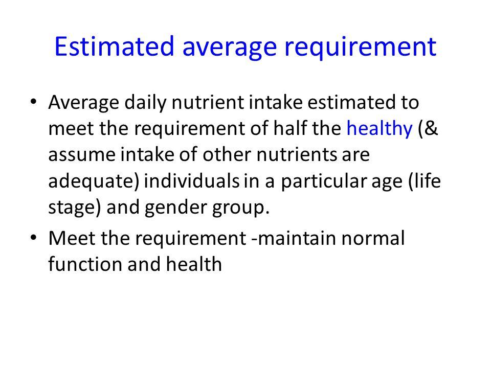 Estimated average requirement