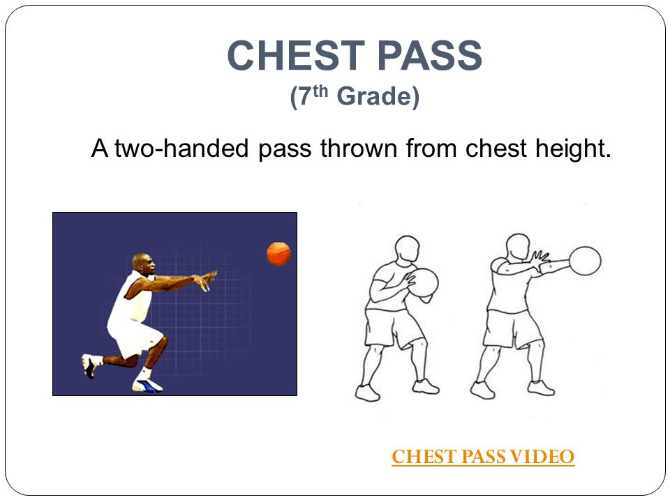 A two-handed pass thrown from chest height.