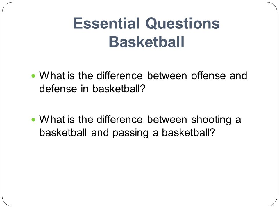 Essential Questions Basketball
