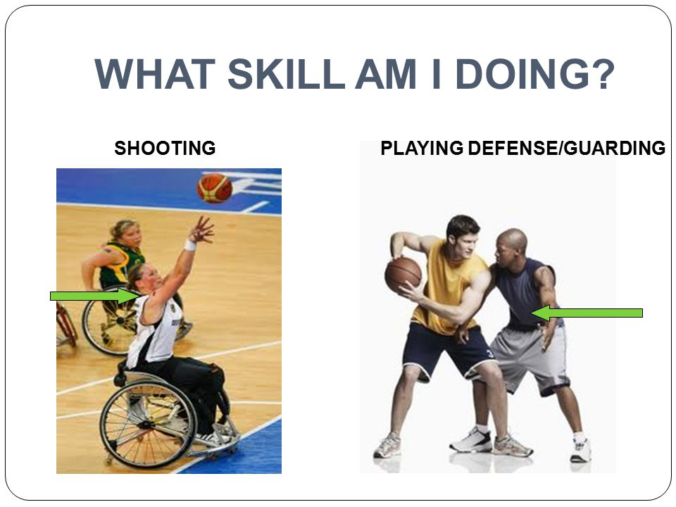 WHAT SKILL AM I DOING SHOOTING PLAYING DEFENSE/GUARDING
