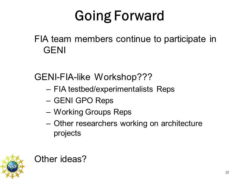 Going Forward FIA team members continue to participate in GENI