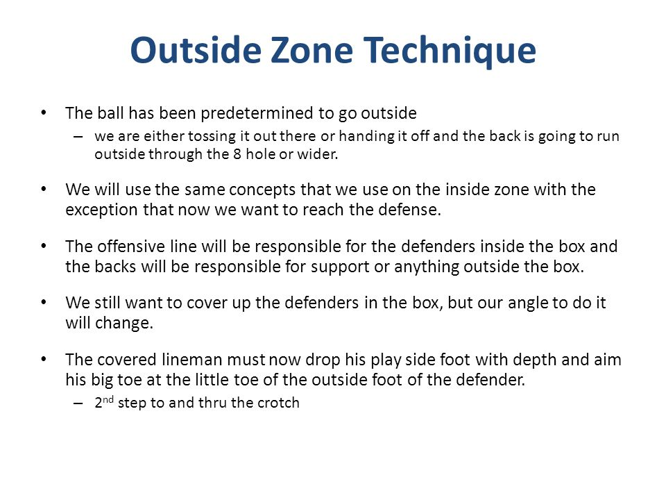 Outside Zone Technique