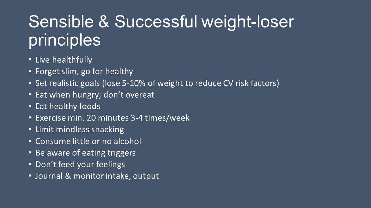 Sensible & Successful weight-loser principles