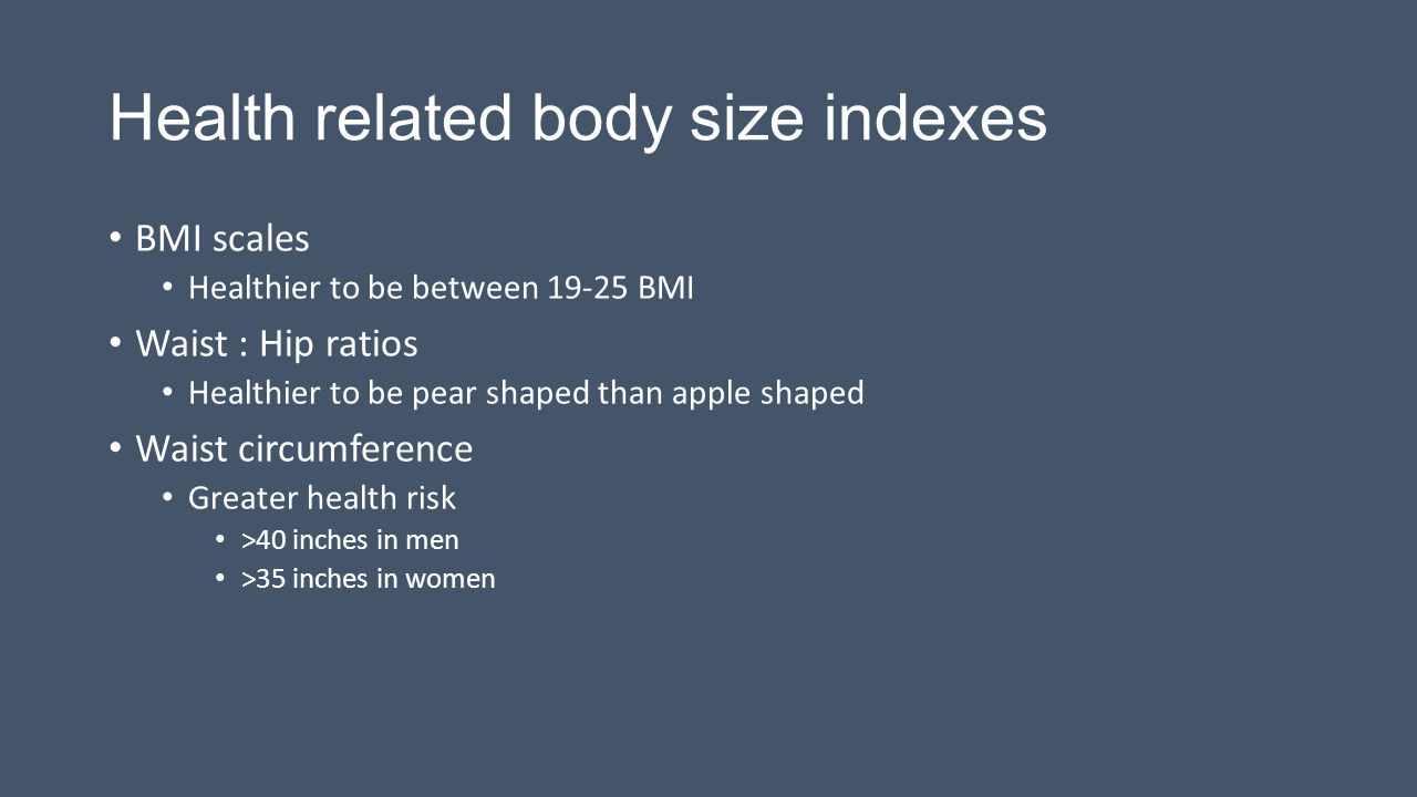 Health related body size indexes
