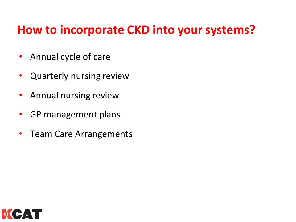 How to incorporate CKD into your systems