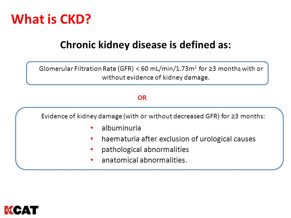 Chronic kidney disease is defined as: