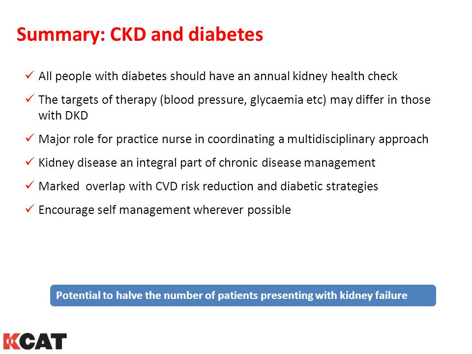 Summary: CKD and diabetes