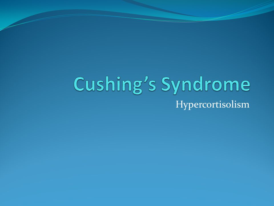Cushing's Syndrome Hypercortisolism