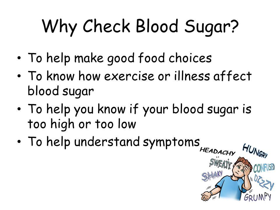 Why Check Blood Sugar To help make good food choices