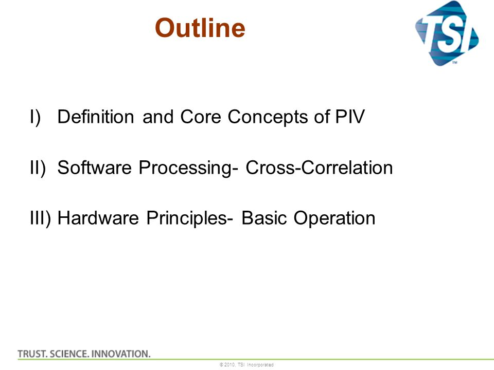 Outline Definition and Core Concepts of PIV
